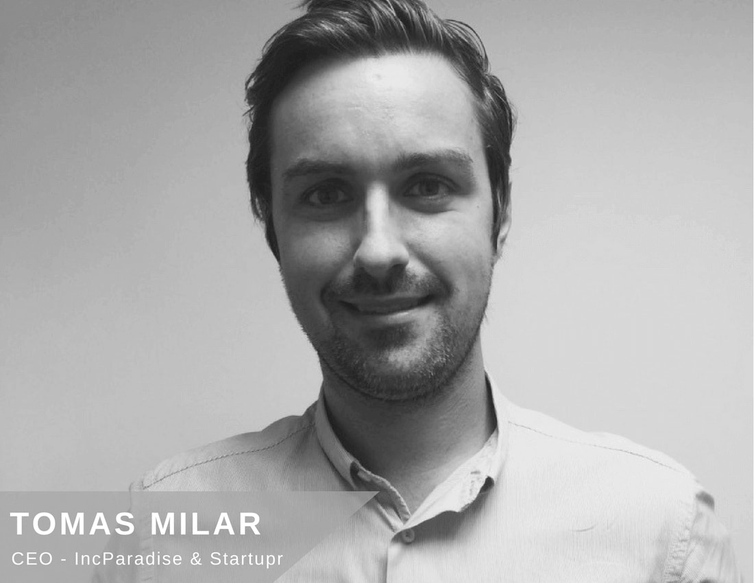 Interview with Tomas Milar, CEO of IncParadise & Startupr