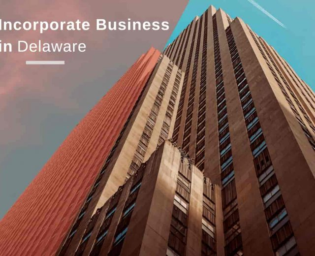 Incorporate Business in Delaware