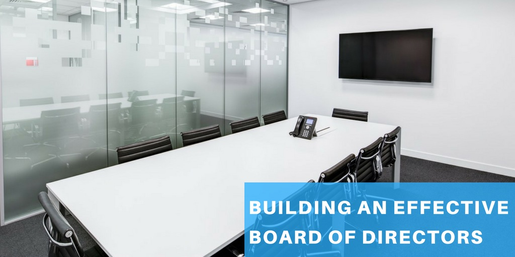 Forming an Effective Board of Directors