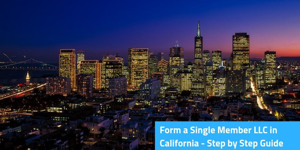 Form a Single Member LLC in California