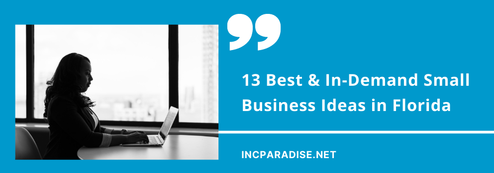 Best & In-Demand Small Business Ideas in Florida