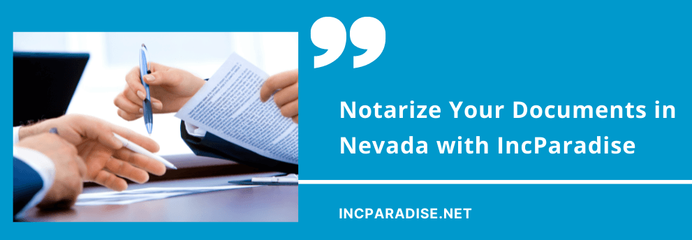 Notarize Your Documents in Nevada